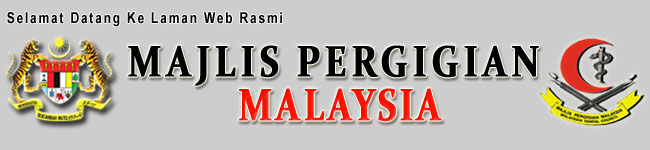 Majlis Pergigian Malaysia (MPM) :: Malaysian Dental Council (MDC)
