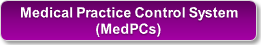 Medical Practice Control System (MedPCs)