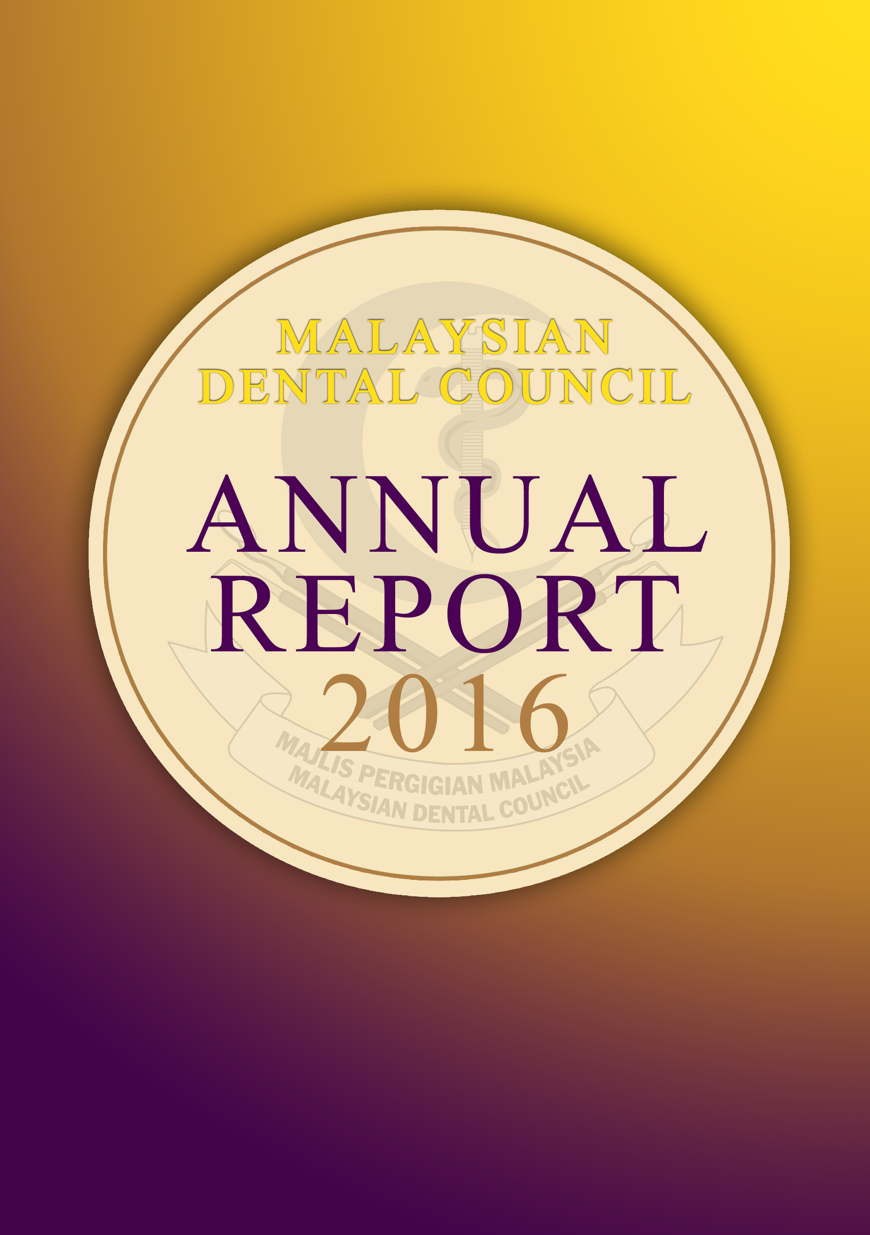 Malaysian Dental Council Annual Report 2016