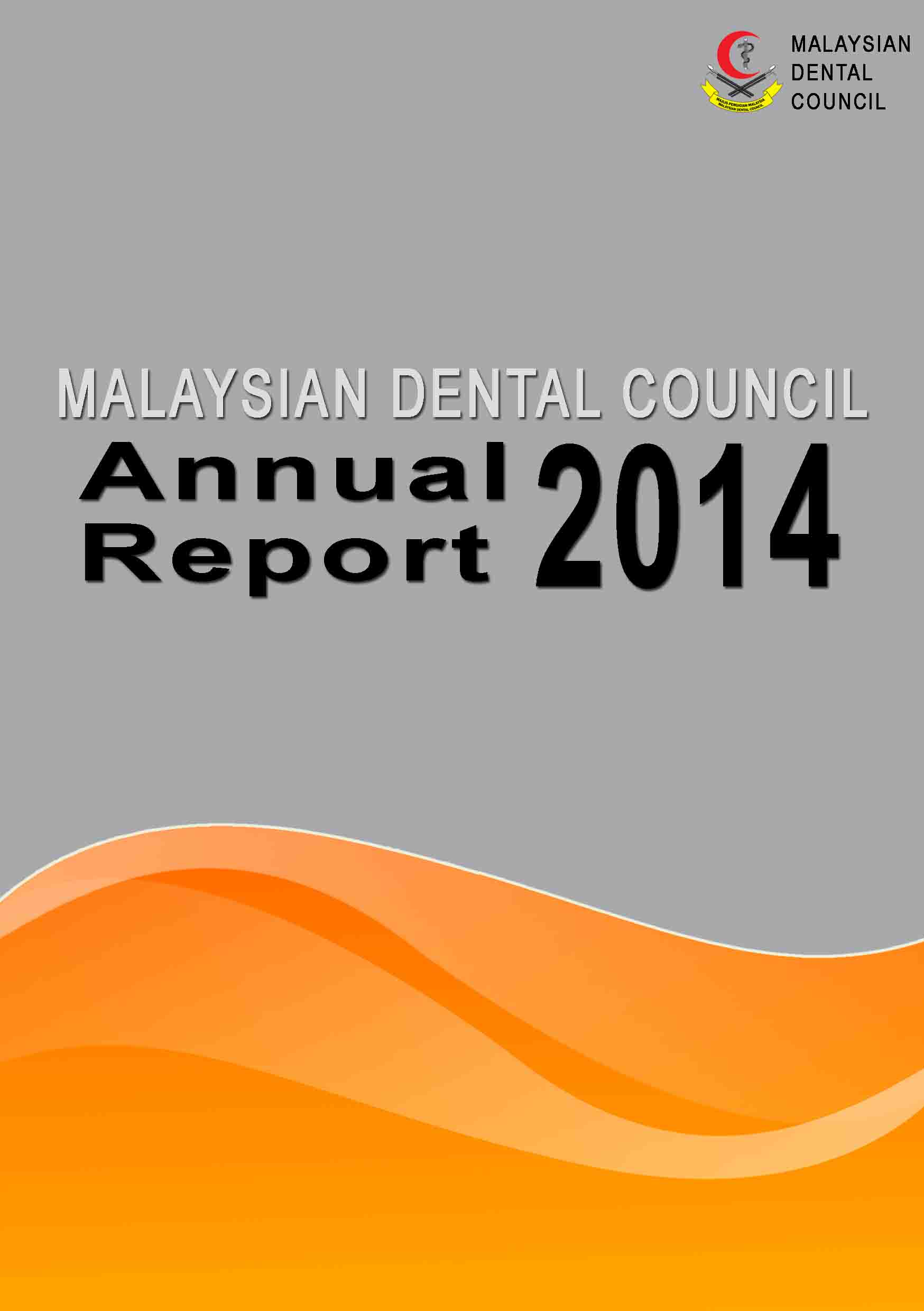 Malaysian Dental Council Annual Report 2014