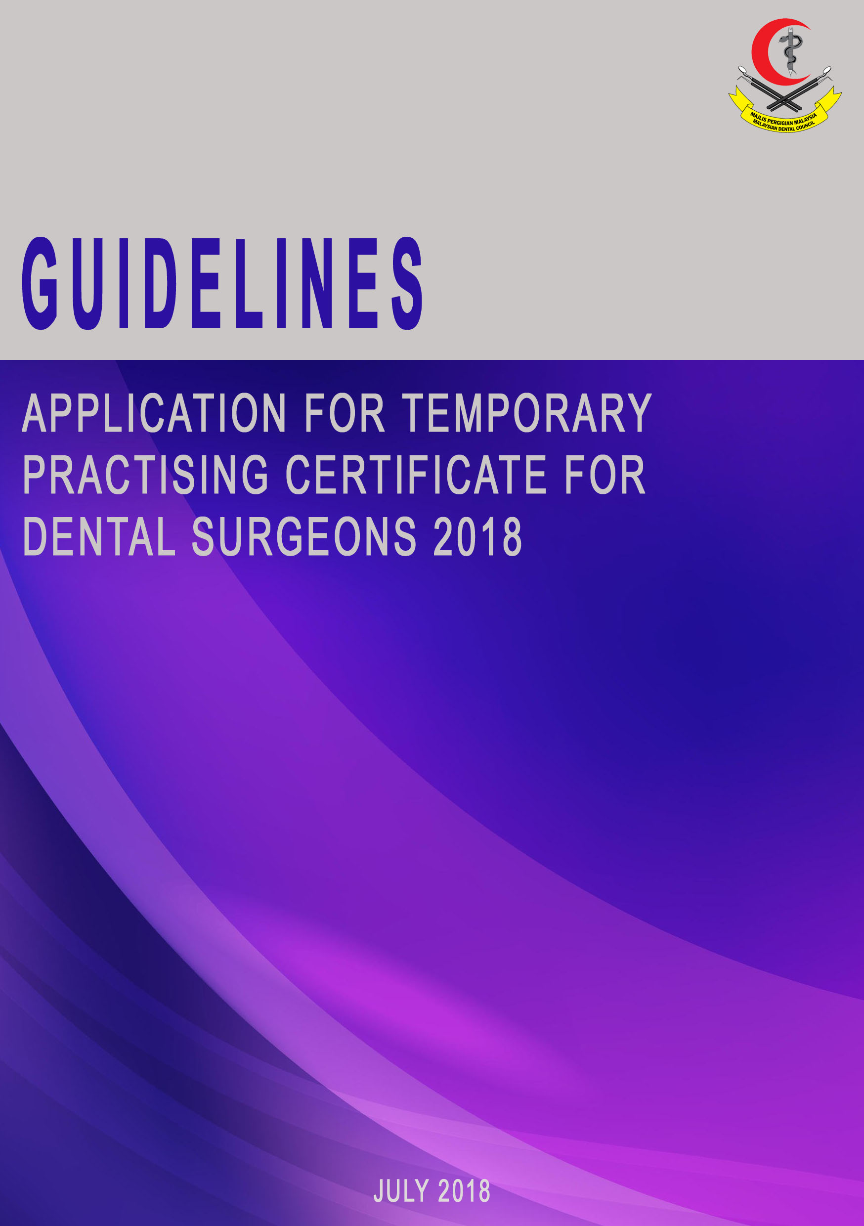 Guidelines for Application for Temporary Practising Certificates For Dental Surgeons 2014